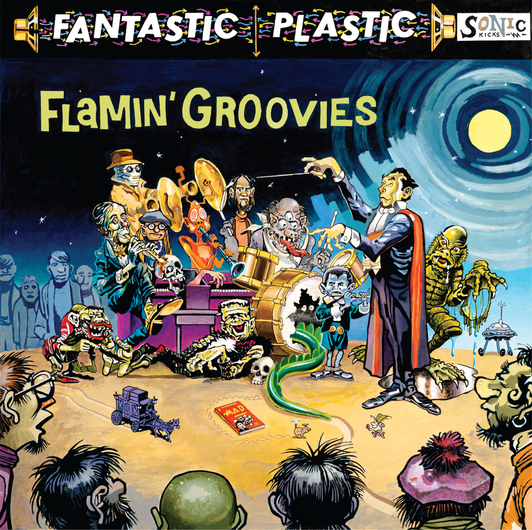 "Reviewed: The Flamin' Groovies ""Fantastic Plastic"""